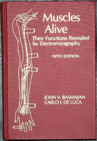 muscles alive their functions revealed by electromyography pdf